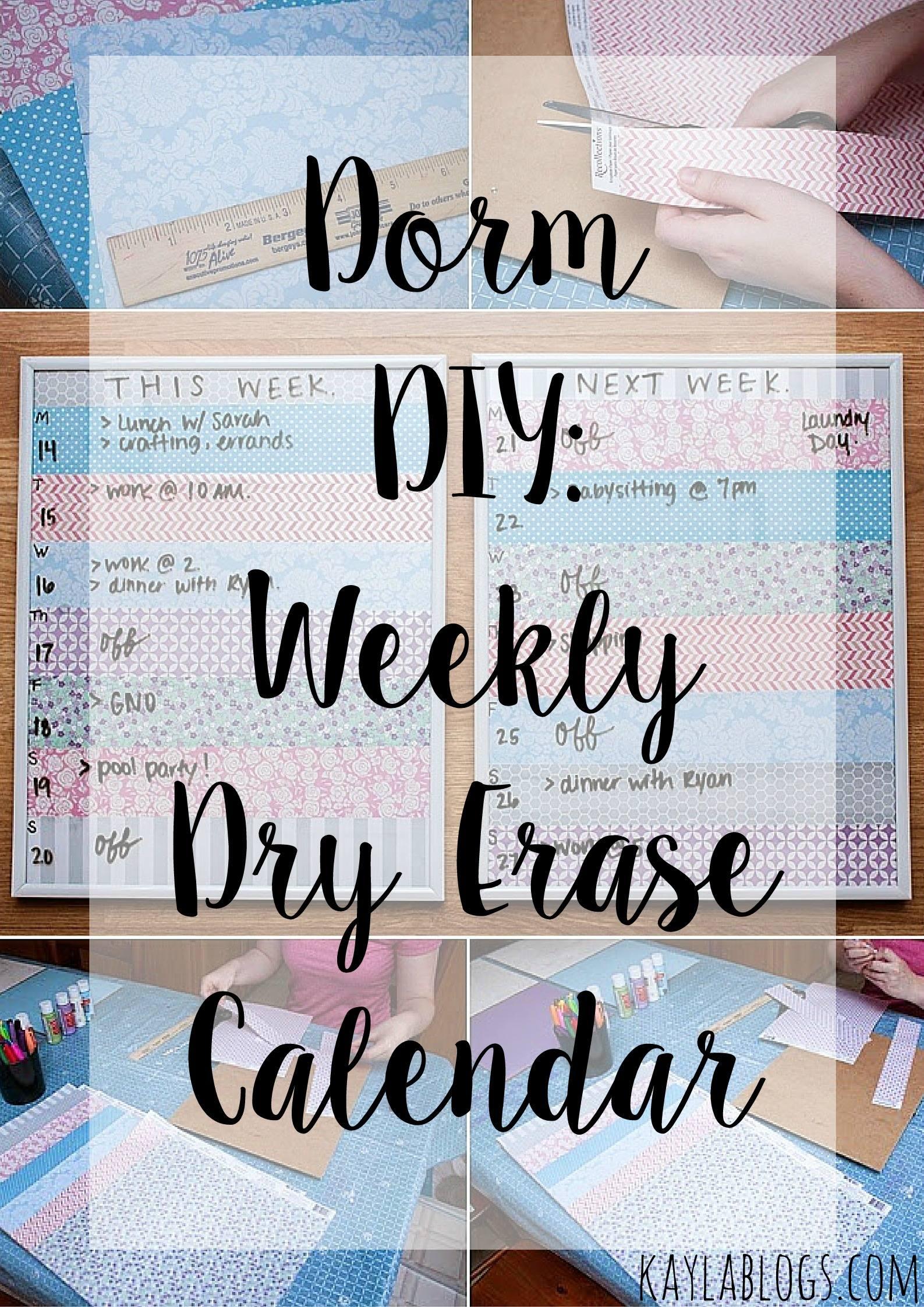 Dorm DIY Dry Erase Calendar Kayla Blogs