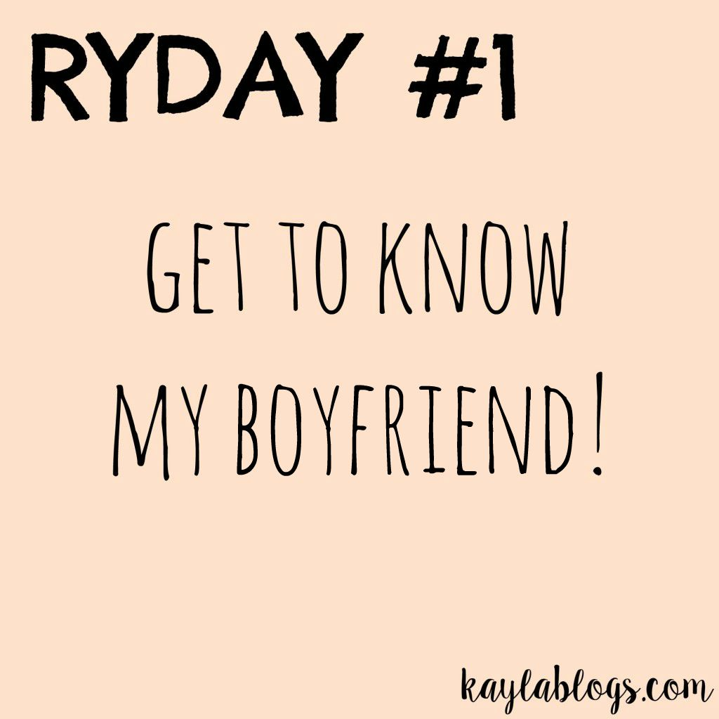 Get to Know My Boyfriend! - Kayla Blogs
