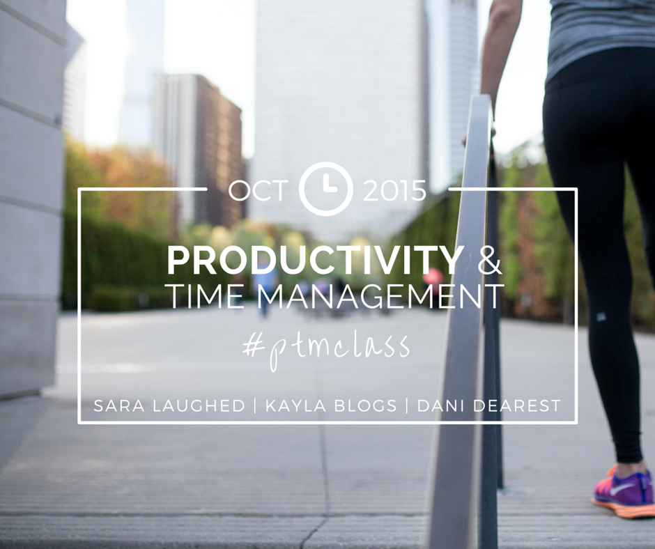 Productivity and Time Management Class - Kayla Blogs