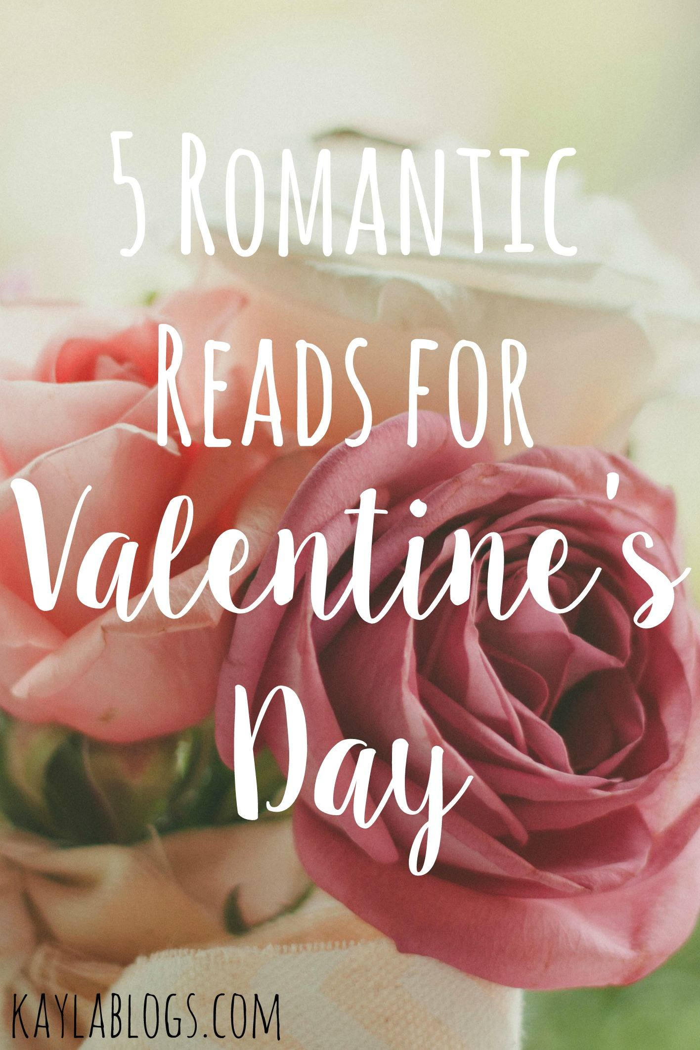 5 Romantic Reads for Valentine's Day