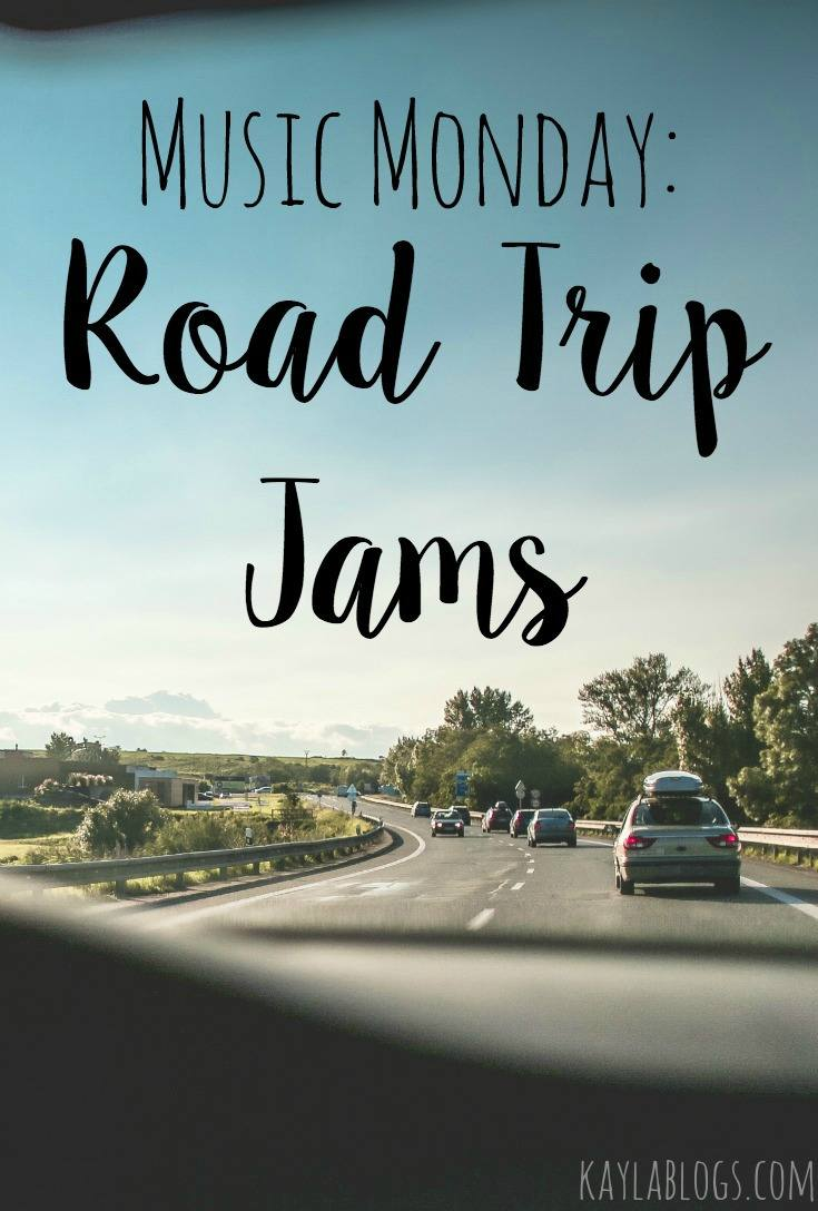 Music Monday: Road Trip Jams