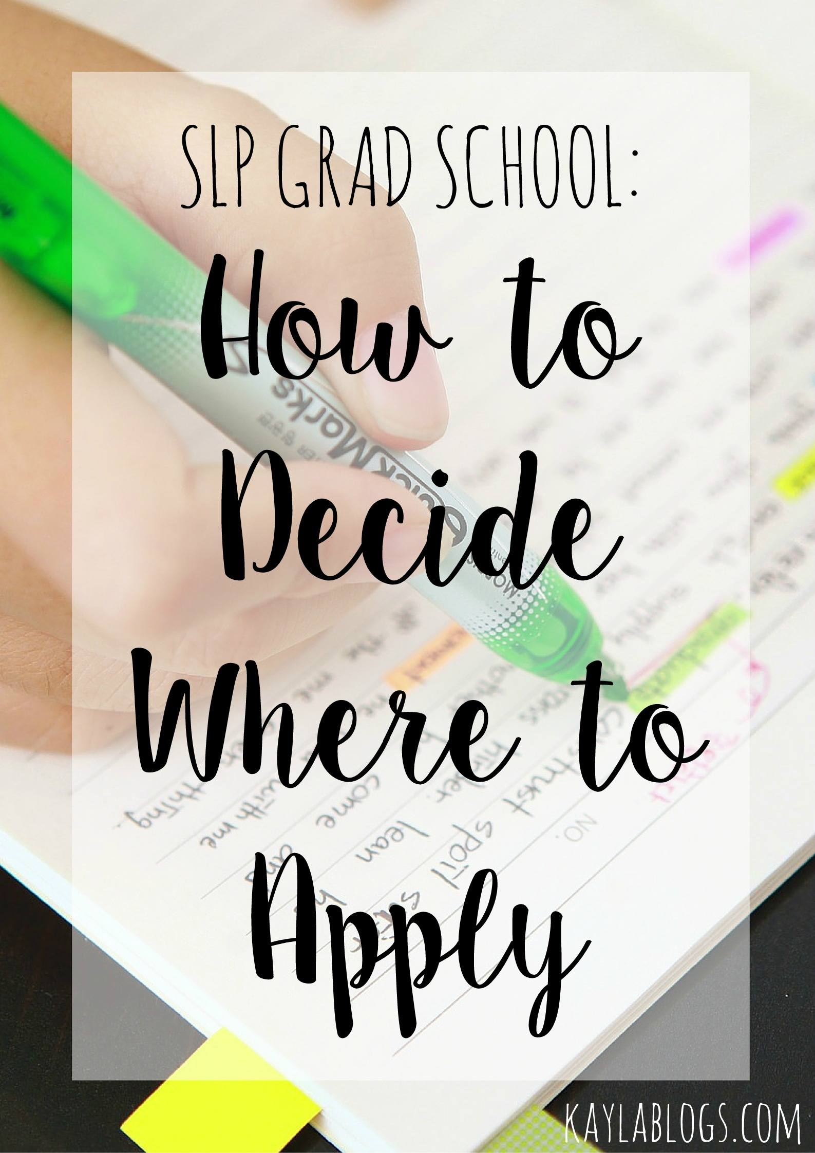 How to Decide Where to Apply SLP Grad School