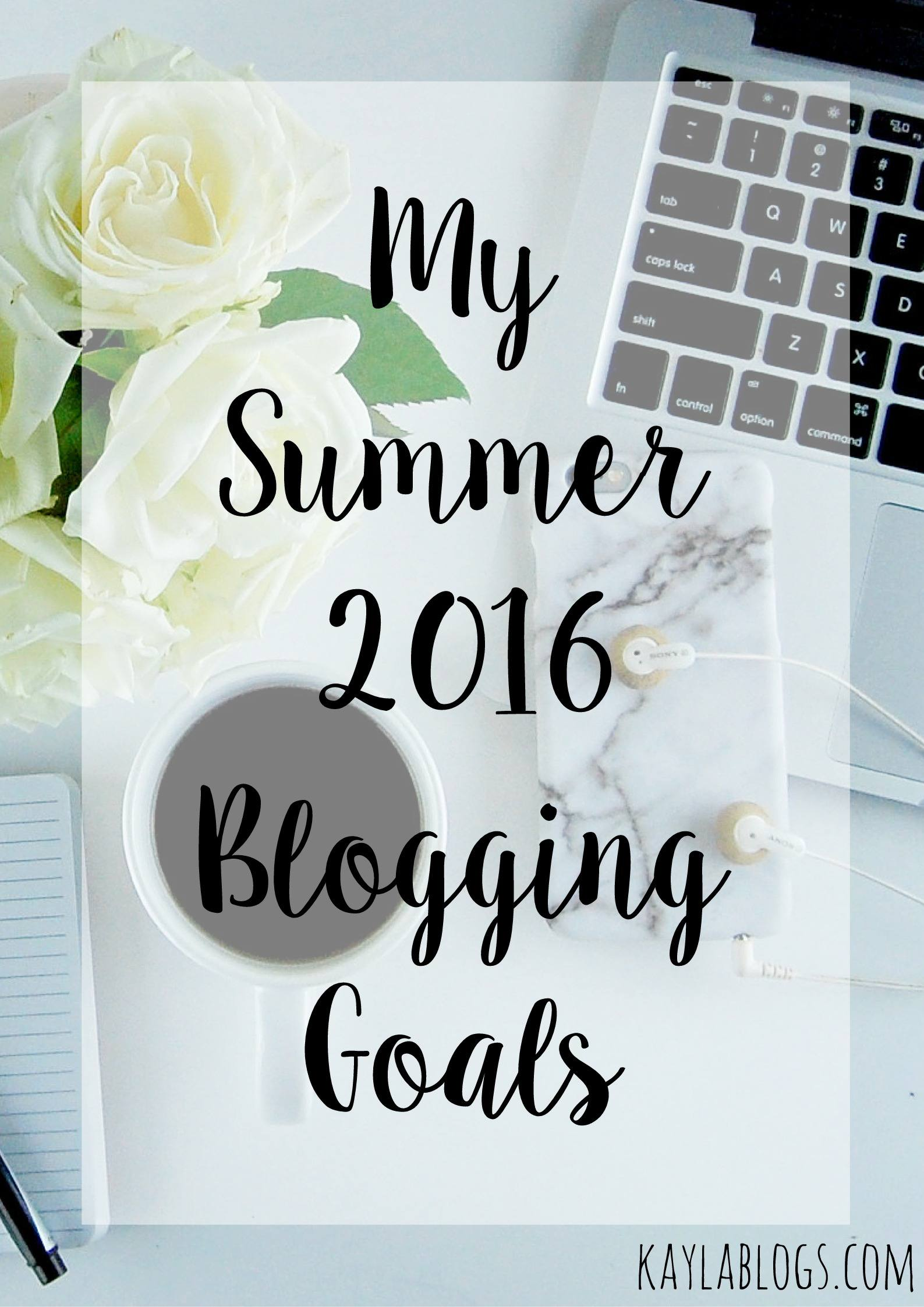 summer blog goals