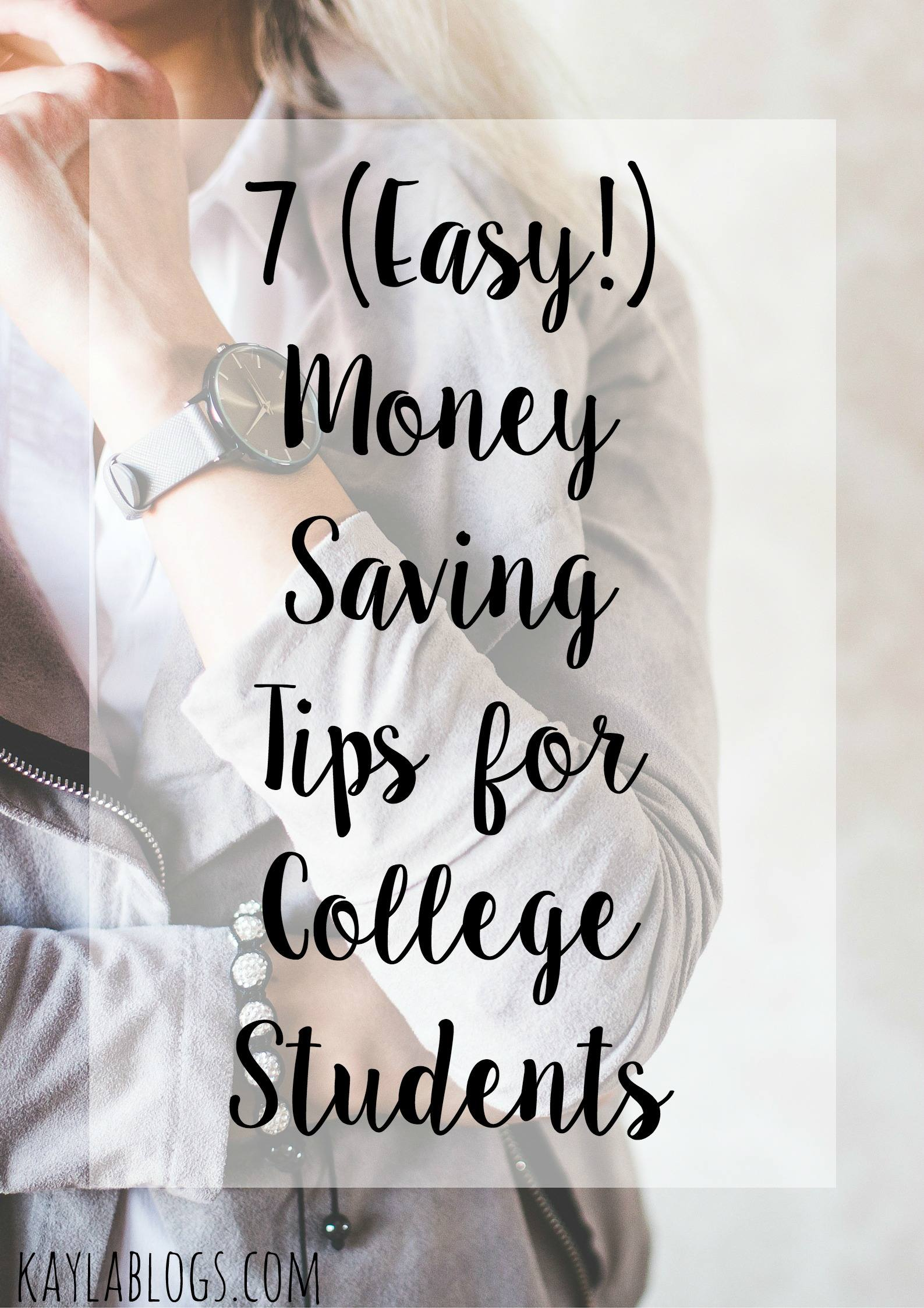7 (Easy!) Money Saving Tips for College Students