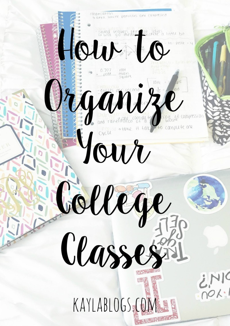 how to organize your college classes