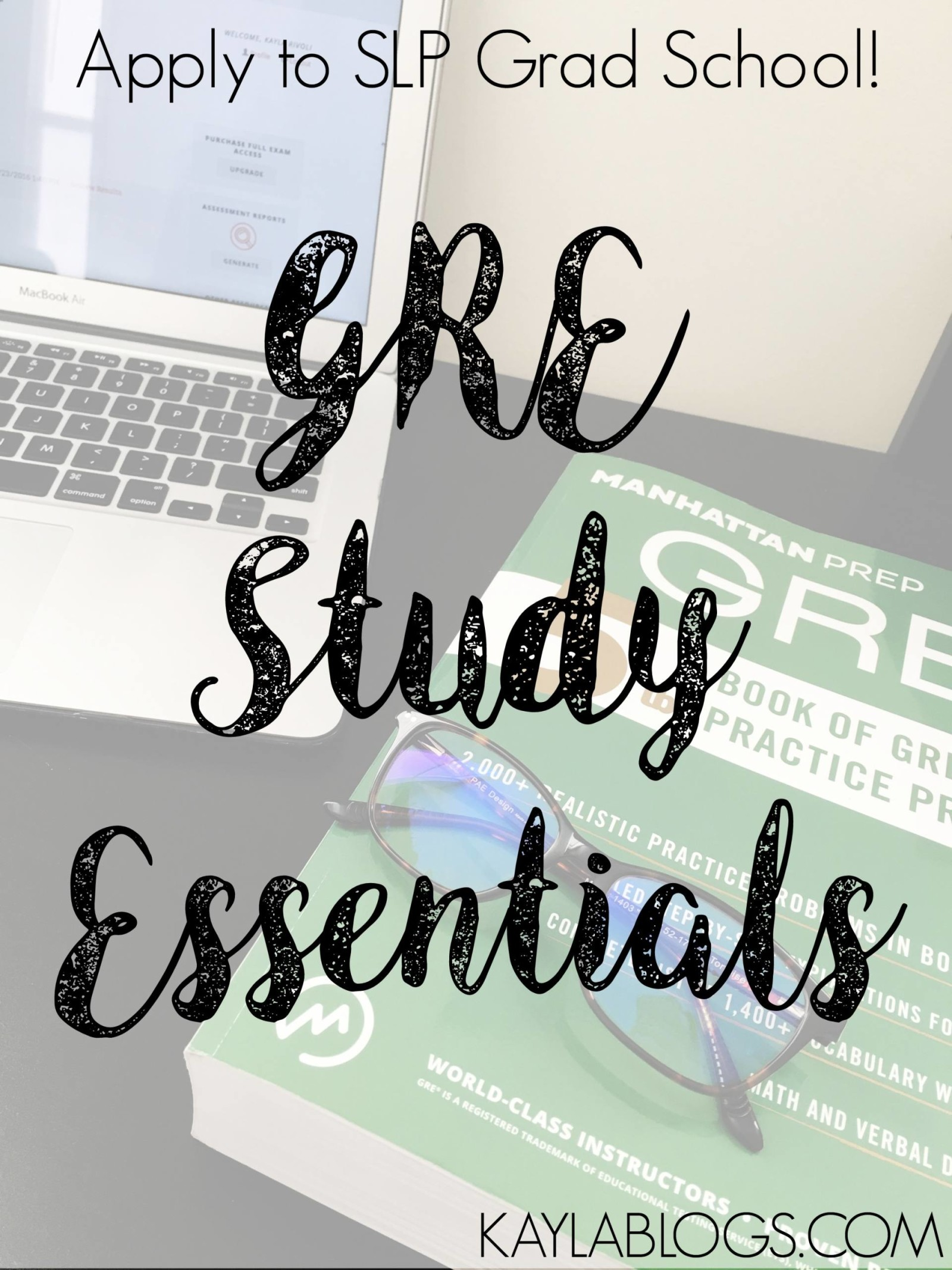 Taking the GRE: Study Essentials