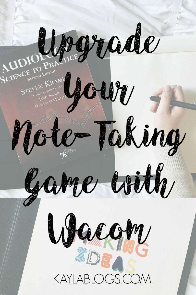 Upgrade Your Note-Taking Game with Wacom