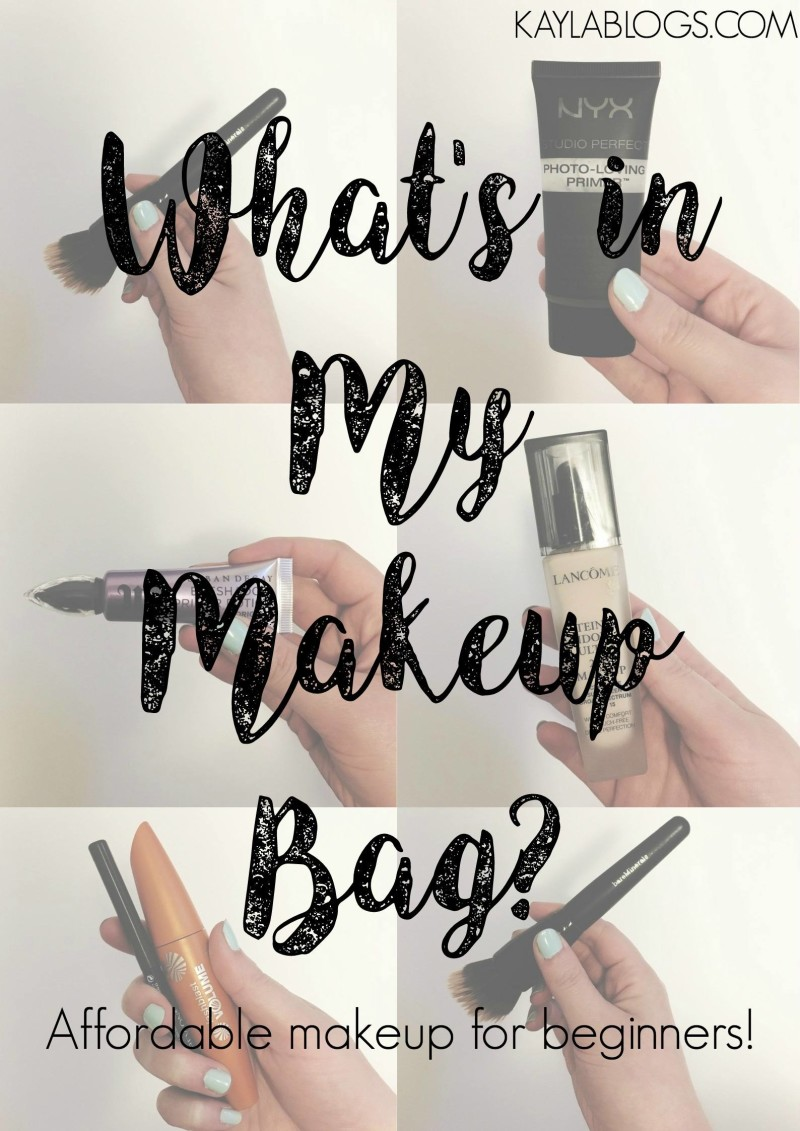What's In My Makeup Bag? | Affordable Makeup