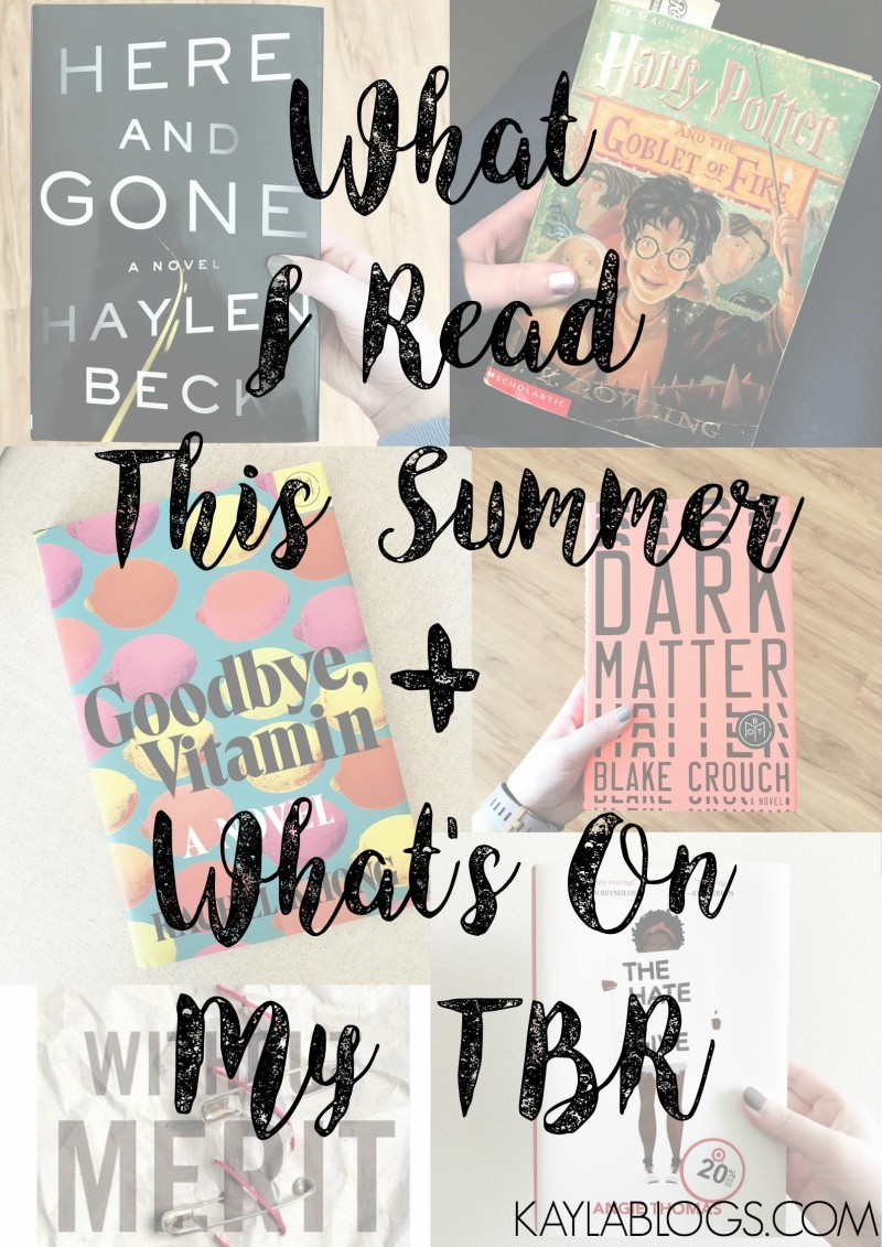 What I Read This Summer + What's On My TBR