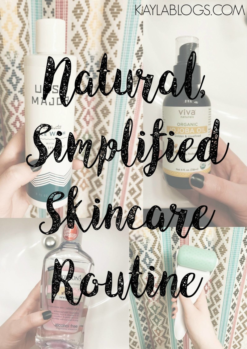 My Simplified Skincare Routine