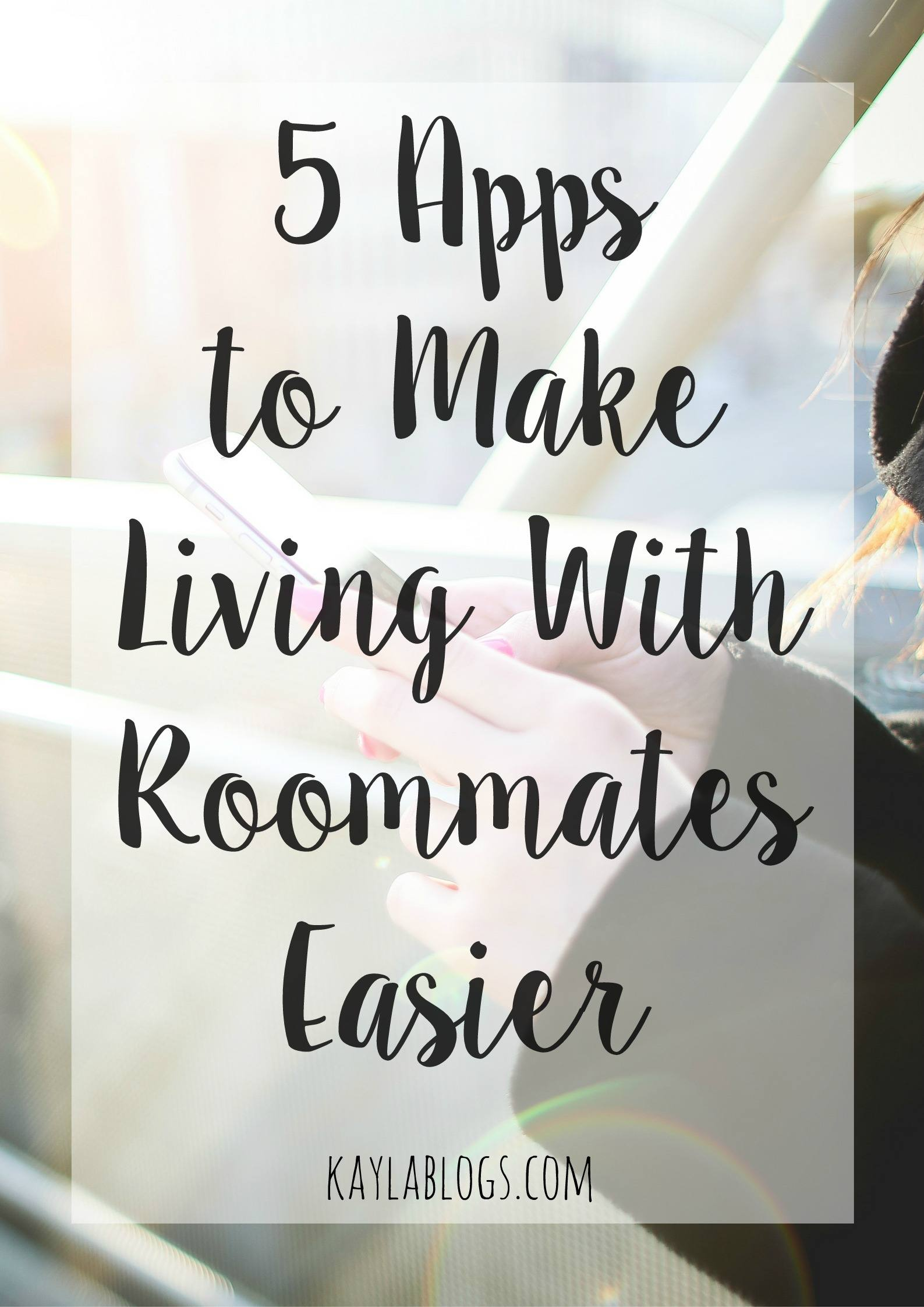 5 Apps To Make Living With Roommates Easier
